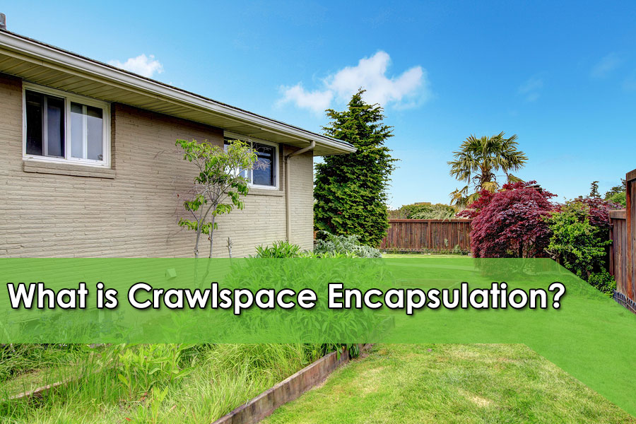 What is Crawlspace Encapsulation